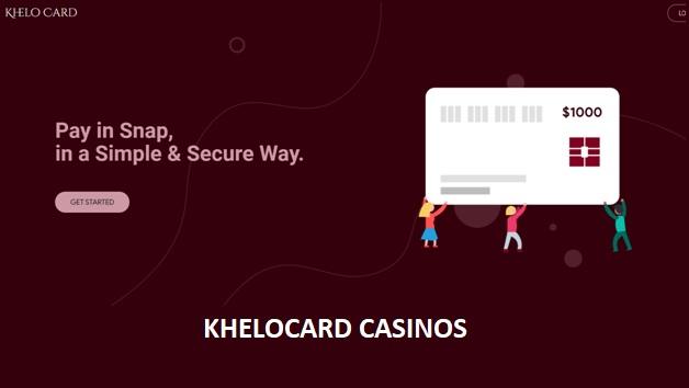 Khelocard casinos